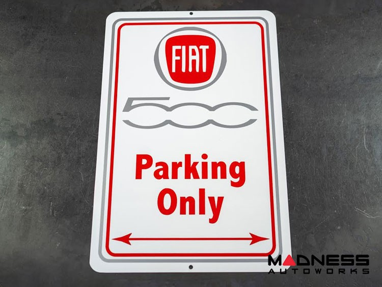 FIAT 500 Parking Only - Metal Sign - 500 in Gray and Red