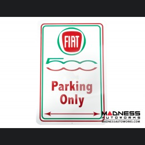FIAT 500 Parking Only - Metal Sign - 500 in Green and Red